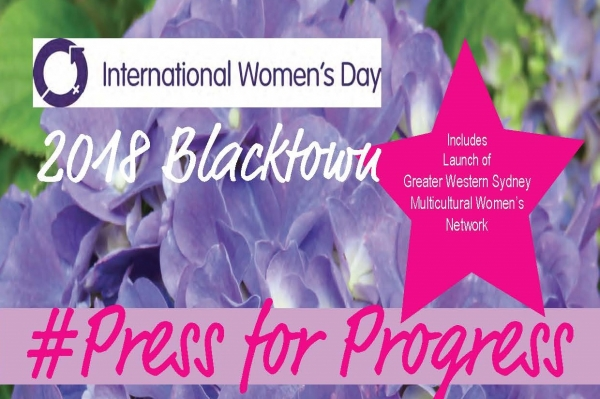 Media Release: #Press for Progress International Women's Day 2018 Celebrated in Blacktown 9th March